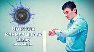Улугбек Рахматуллаев - Кизим
