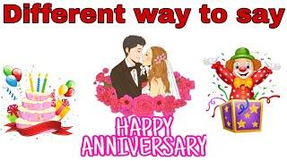 DIFFERENT WAY TO SAY HAPPY ANNIVERSARY | HAPPY ANNIVERSARY WISHES | Vishal Raj Purohit