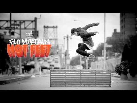 Flo Mirtain Hot Feet - Cliché skateboards & Jenkem