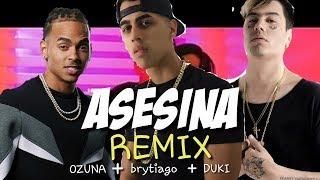 Asesina Remix Brytiago Ozuna Duki Audio Oficial