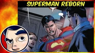 "Superman Reborn ""Who is Fake Clark Kent"" - Rebirth Complete Story"