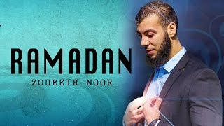 Ramadan Nasheed | Beautiful |  Zoubeir Noor