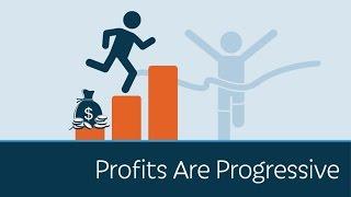 Profits Are Progressive