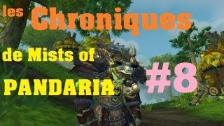 0239-Wow Mists of Pandaria - Chroniques #8 - HD