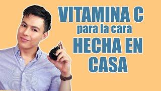 C Mo Hacer Serum De Vitamina C Para La Cara  Yasmany6