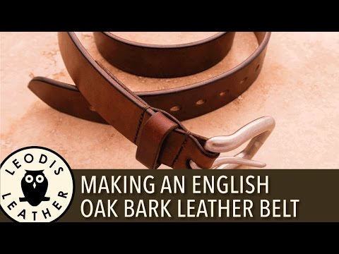 Making An English Oak Bark Leather Belt 4k