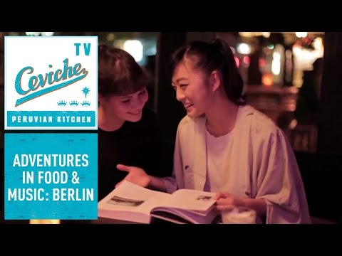 ADVENTURES IN FOOD & MUSIC: BERLIN with Martin Morales, Ceviche & Tiger's Milk Records