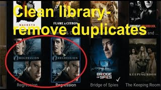 How to remove duplicates from Kodi Library- Clean Library Feature