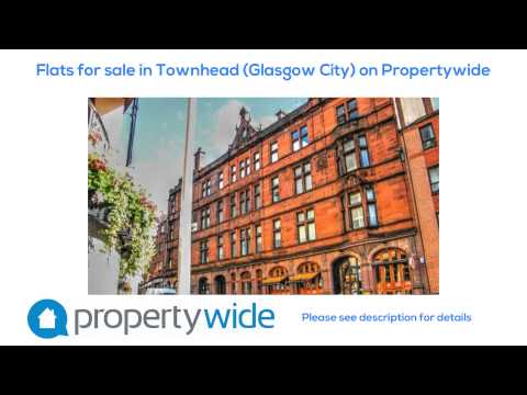 Flats for sale in Townhead (Glasgow City) on Propertywide