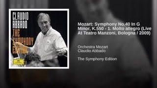 Mozart: Symphony No.40 In G Minor, K.550 - 1. Molto allegro