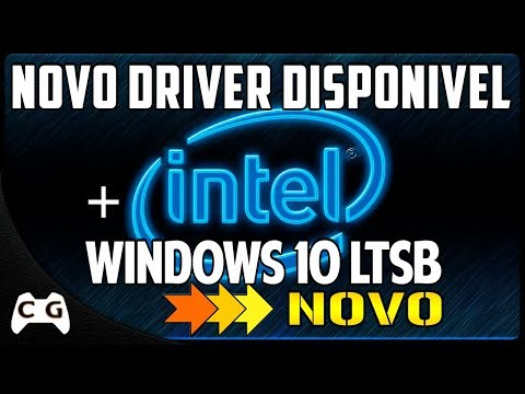 Saiu Novo Driver da Intel HD Graphics + Ótimas Notícias Sobre Windows 10 LTSB