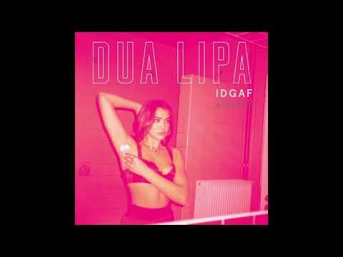 Dua Lipa - IDGAF (Acoustic)