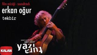 Erkan Oğur Tekbir Yazı Tura 2004 Kalan Müzik
