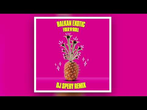 Balkan Exotic - DJ Spery | Official Remix 2020