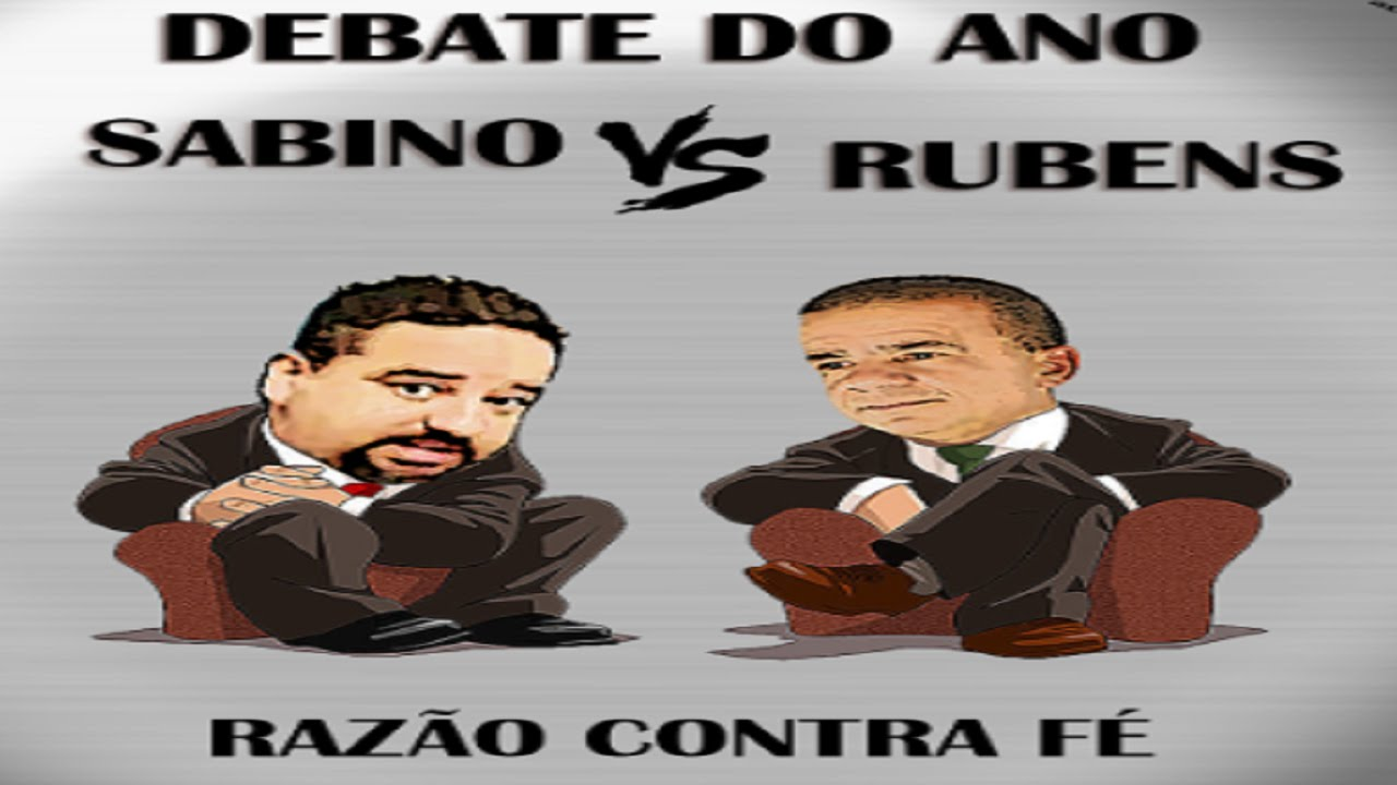 Debate completo Rubens Vs Sabino!