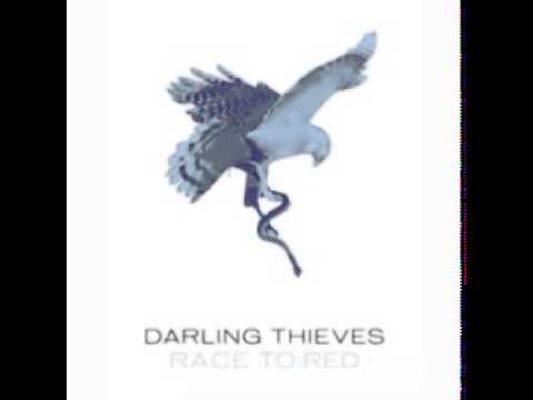 Darling Thieves - Race To Red