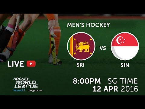 Sri Lanka vs Singapore   2016 Men Hockey World League Round 1