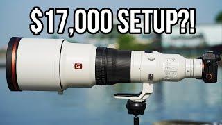 The $17,000 Sony Setup!!   600mm f/4 G Master + 200-600mm G Lens!