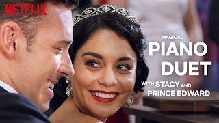 The Princess Switch Stacy And Prince Edward Play A Magical Piano Duet Netflix