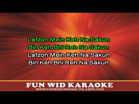 Lafzon Mein Keh Na Sakun Karaoke - Fun Wid Karaoke (DJ Lolly...