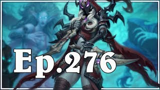 Funny And Lucky Moments - Hearthstone - Ep. 276