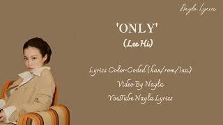 Download lagu Lee Hi 'ONLY' Lyrics color coded (han/rom/ina)|Lirik terjemahan Indonesia