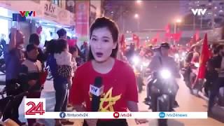 U23 Việt Nam vào chung kết - Cảm xúc vỡ òa khắp mọi nơi - Tin Tức VTV24