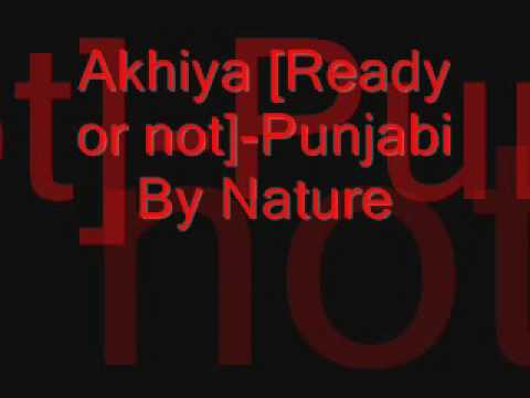 AkhiyaReady or not-Punjabi By Nature