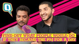 Bak Bak Bilal: Here's What People Will Do If They Became the Prime Minister for a Day | The Quint
