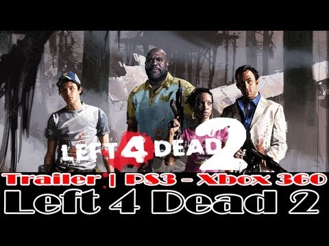 Left 4 Dead 2   Trailer   [PS3 - Xbox 360]