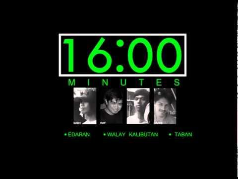 16 Minutes - Walay Kalibutan