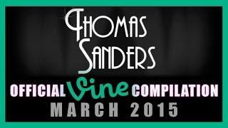 Thomas Sanders Vine Compilation | March 2015
