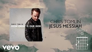 Watch Chris Tomlin Jesus Messiah video