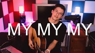 Download Lagu MY MY MY // TROYE SIVAN // COVER Gratis STAFABAND