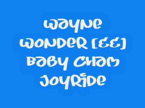 Wayne Wonder [&amp;&amp;] Baby Cham - Joyride