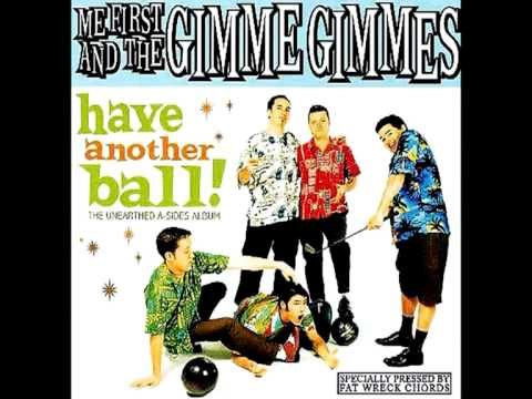 Me First And The Gimme Gimmes - You've Got A Friend
