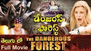 Download The Dangerous Forest  Hollywood Dubbed Telugu Full Movie | Latest Telugu Movie | 2016 Latest Movies 3Gp Mp4