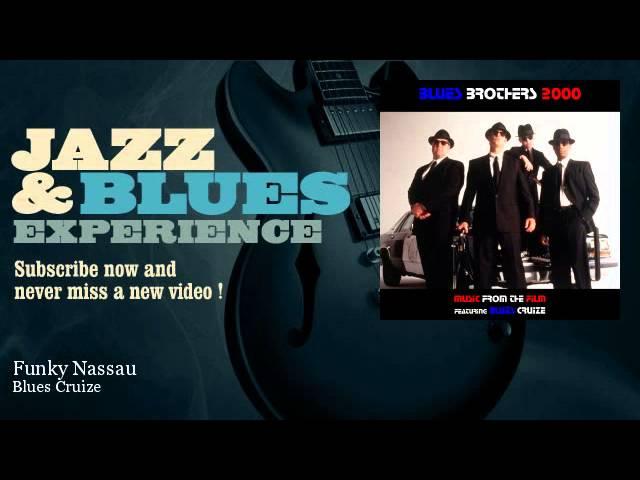 Blues Cruize - Funky Nassau - JazzAndBluesExperience
