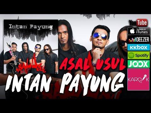 Asal Usul - Intan Payung (Official Lyrics Video)