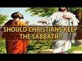 Should Christians Keep The Sabbath mp3