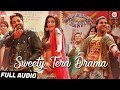 Sweety Tera Drama - Full Audio | Bareilly Ki Barfi | Kriti, Ayushmann & Rajkummar | Tanishk B MP3