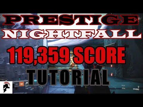 Destiny 2 - Prestige Nightfall - Tutorial for 110K Score plus (119,359) - Tree Of Probabilities