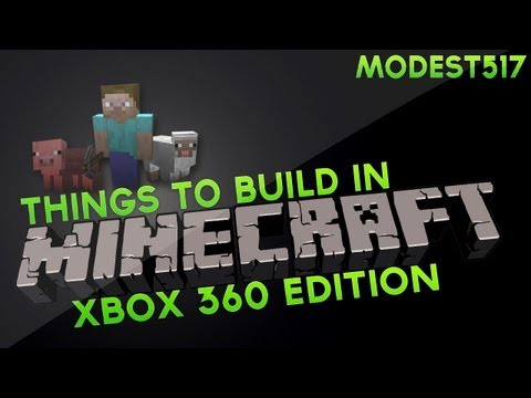 Things To Build In Minecraft Xbox  Edition Episode