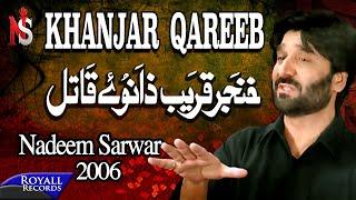 download lagu Nadeem Sarwar  Khanjar Qareeb  2006 gratis
