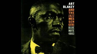 Art Blakey And The Jazz Messangers Blue Note 4003 Full Album