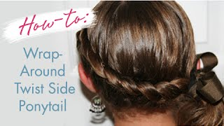 Wrap-Around Twist Side Pony| Cute Girls Hairstyles