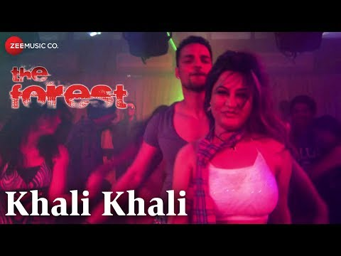 download lagu Khali Khali  The Forest  Rajneesh Duggal, Sayali gratis