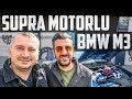 Supra Motorlu | BMW M3