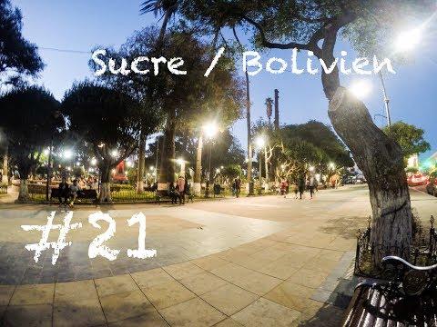 Die Hauptstadt! Und keiner weiß es!? / Sucre / Bolivien #21
