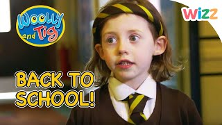 Woolly and Tig - Back To School Special | Full Episodes | Toy Spider | Wizz | TV Shows for Kids